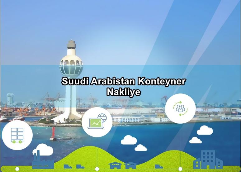 Suudi Arabistan Konteyner Nakliye