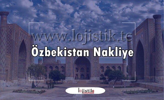 Özbekistan Karayolu Tır Nakliye