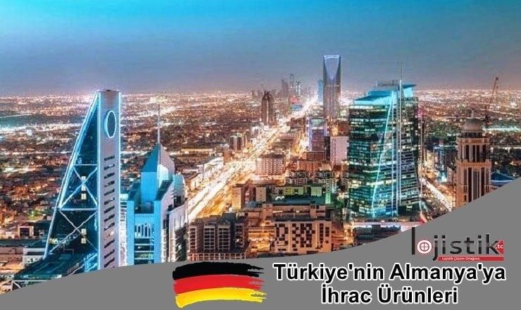 Türkiye'nin Almanya'ya İhrac Ettiği Ürünler